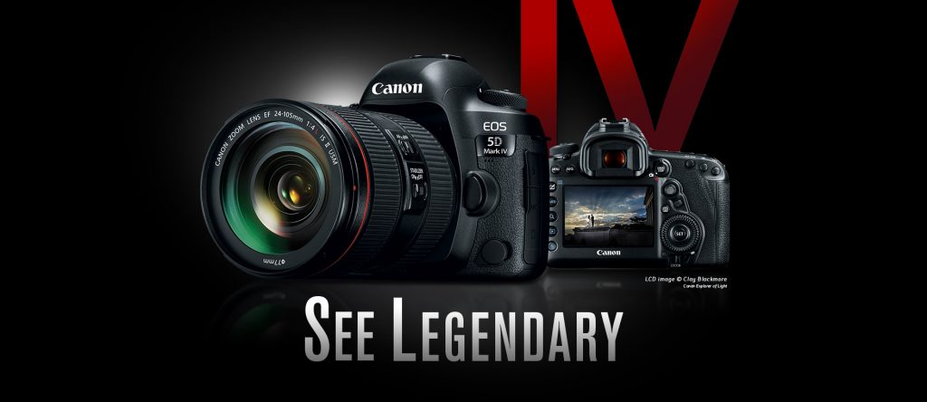 see-legendary canon 5D Mark IV